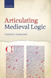 Articulating Medieval Logic - Terence Parsons - cover
