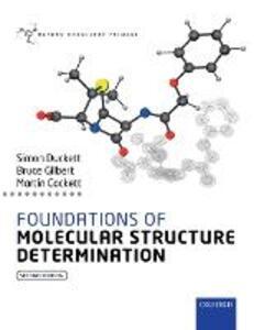 Foundations of Molecular Structure Determination - Simon Duckett,Bruce Gilbert,Martin Cockett - cover