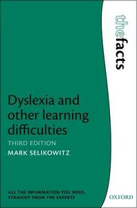 Dyslexia and other learning difficulties - Mark Selikowitz - cover