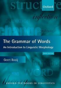 The Grammar of Words: An Introduction to Linguistic Morphology - Geert Booij - cover