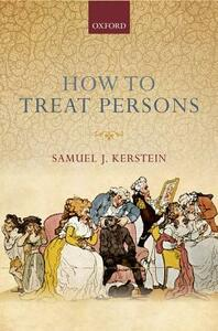How to Treat Persons - Samuel J. Kerstein - cover