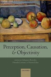Perception, Causation, and Objectivity - cover