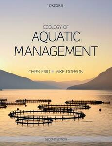 Ecology of Aquatic Management - Christopher Frid,Michael Dobson - cover