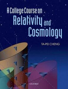 A College Course on Relativity and Cosmology - Ta-Pei Cheng - cover