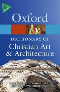 The Oxford Dictionary of Christian Art and Architecture - cover
