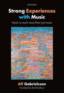 Strong Experiences with Music: Music is much more than just music - Alf Gabrielsson - cover