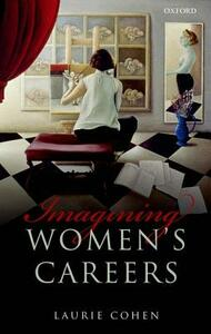Imagining Women's Careers - Laurie Cohen - cover