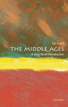 The Middle Ages: A Very Short Introduction - Miri Rubin - cover