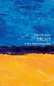Trust: A Very Short Introduction - Katherine Hawley - cover