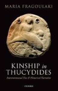 Kinship in Thucydides: Intercommunal Ties and Historical Narrative - Maria Fragoulaki - cover