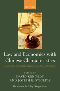 Law and Economics with Chinese Characteristics: Institutions for Promoting Development in the Twenty-First Century - cover