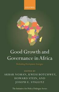 Good Growth and Governance in Africa: Rethinking Development Strategies - cover