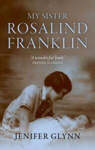 My Sister Rosalind Franklin - Jenifer Glynn - cover