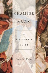 Ebook in inglese Chamber Music: A Listeners Guide Keller, James