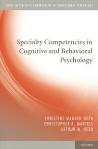 Foto Cover di Specialty Competencies in Cognitive and Behavioral Psychology, Ebook inglese di AA.VV edito da Oxford University Press