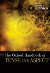 Oxford Handbook of Tense and Aspect