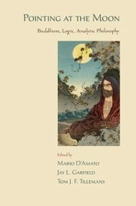 Foto Cover di Pointing at the Moon: Buddhism, Logic, Analytic Philosophy, Ebook inglese di AA.VV edito da Oxford University Press