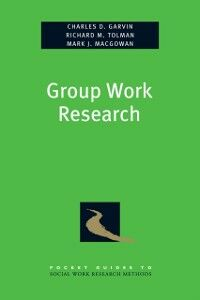 Ebook in inglese Group Work Research Garvin, Charles , Macgowan, Mark , Tolman, Richard