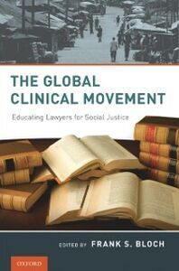 Ebook in inglese Global Clinical Movement: Educating Lawyers for Social Justice -, -