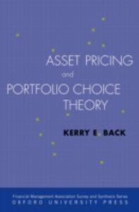 Foto Cover di Asset Pricing and Portfolio Choice Theory, Ebook inglese di Kerry Back, edito da Oxford University Press