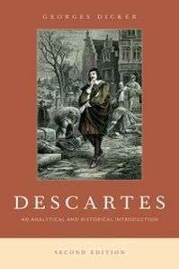 Foto Cover di Descartes: An Analytical and Historical Introduction, Ebook inglese di Georges Dicker, edito da Oxford University Press