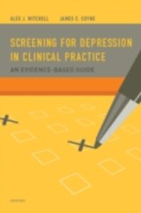 Foto Cover di Screening for Depression in Clinical Practice: An Evidence-Based Guide, Ebook inglese di James C. Coyne, PhD,Alex J. Mitchell, MRCPsych, edito da Oxford University Press