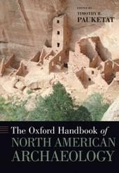 Oxford Handbook of North American Archaeology