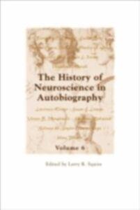 Foto Cover di History of Neuroscience in Autobiography Volume 6, Ebook inglese di  edito da Oxford University Press