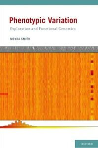Ebook in inglese Phenotypic Variation: Exploration and Functional Genomics Smith, Moyra