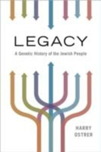 Ebook in inglese Legacy: A Genetic History of the Jewish People Ostrer, Harry