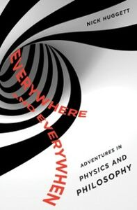 Ebook in inglese Everywhere and Everywhen: Adventures in Physics and Philosophy Huggett, Nick