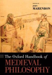 Foto Cover di Oxford Handbook of Medieval Philosophy, Ebook inglese di  edito da Oxford University Press