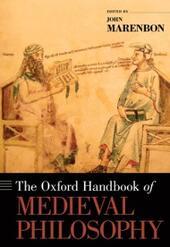 Oxford Handbook of Medieval Philosophy
