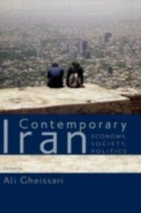 Foto Cover di Contemporary Iran: Economy, Society, Politics, Ebook inglese di  edito da Oxford University Press