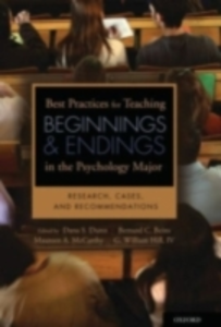 Ebook in inglese Best Practices for Teaching Beginnings and Endings in the Psychology Major: Research, Cases, and Recommendations Beins, Bernard B. , Dunn, Dana S. , Hill, IV , McCarthy, Maureen A.