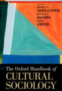 Ebook in inglese Oxford Handbook of Cultural Sociology Alexander, Jeffrey C. , Jacobs, Ronald , Smith, Philip