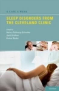 Ebook in inglese Case a Week: Sleep Disorders from the Cleveland Clinic Budur, Kumaraswamy , Foldvary-Schaefer, Nancy , Krishna, Jyoti