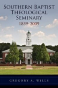 Ebook in inglese Southern Baptist Seminary 1859-2009 A, WILLS GREGORY