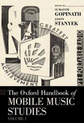 Oxford Handbook of Mobile Music Studies, Volume 1
