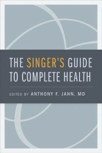 Foto Cover di Singers Guide to Complete Health, Ebook inglese di  edito da Oxford University Press