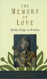Ebook in inglese Memory of Love: Surdas Sings to Krishna Hawley, John Stratton