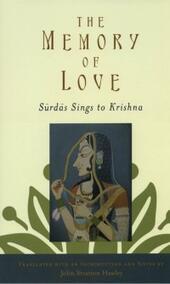 Memory of Love: Surdas Sings to Krishna