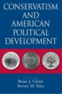 Ebook in inglese Conservatism and American Political Development