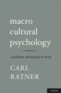 Ebook in inglese Macro Cultural Psychology: A Political Philosophy of Mind Ratner, Carl