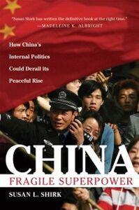 Foto Cover di China: Fragile Superpower, Ebook inglese di Susan L. Shirk, edito da Oxford University Press, USA