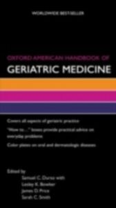 Ebook in inglese Oxford American Handbook of Geriatric Medicine Bowker, Lesley , Durso, Samuel , Price, James