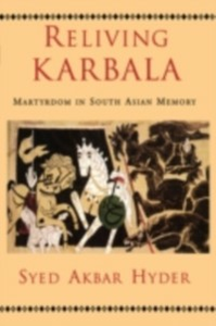 Ebook in inglese Reliving Karbala Martyrdom in South Asian Memory AKBAR, HYDER SYED