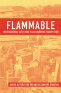Ebook in inglese Flammable: Environmental Suffering in an Argentine Shantytown Auyero, Javier