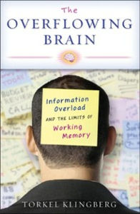 Ebook in inglese Overflowing Brain: Information Overload and the Limits of Working Memory Klingberg, Torkel