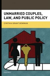 Ebook in inglese Unmarried Couples, Law, and Public Policy Bowman, Cynthia Grant